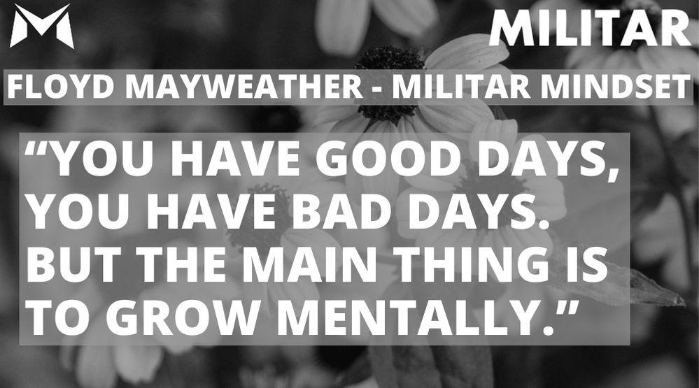 Floyd Mayweather- MILITAR MINDSET