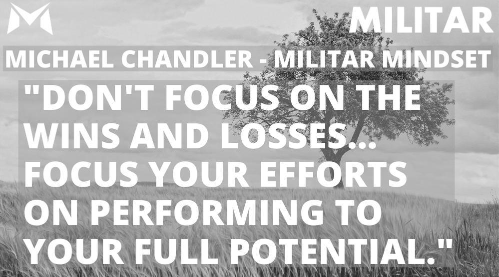 Michael Chandler- MILITAR MINDSET