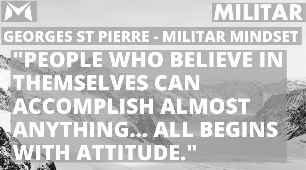 Georges St Pierre- MILITAR MINDSET